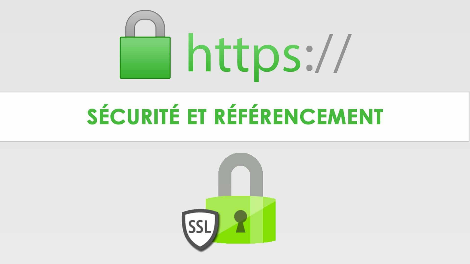 Comment passer son site en HTTPS pour améliorer sa sécurité et son référencement?