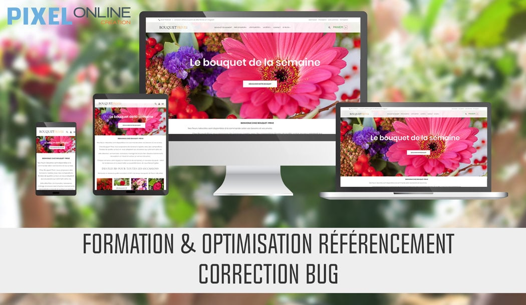 Formation, optimisation référencement et correction de bug – Bouquet-prive.com